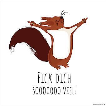 Eekhoorn art print Janette fuck u so much! Papier 200 gr. Mat klein formaat