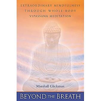 Beyond the Breath