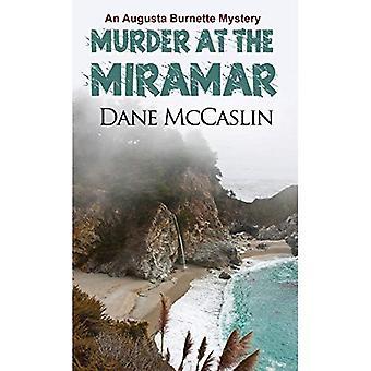 Asesinato en el Miiramar (Augusta Burnette Series)