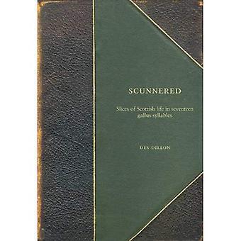 Scunner: Gallus di una fetta di vita scozzese in 17 sillabe