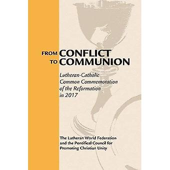 From Conflict to Communion:� Reformation Resources 1517-2017