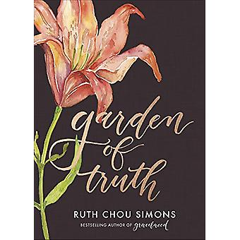 Garden of Truth by Ruth Chou Simons - 9780736969086 Book