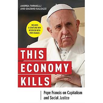 Cette économie tue par Tornielli & Andrea