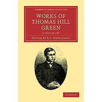 Prace Thomas Hill Green 3 Tom Zestaw Thomas Hill Green
