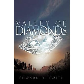 Valley of Diamonds by Smith & Edward D.