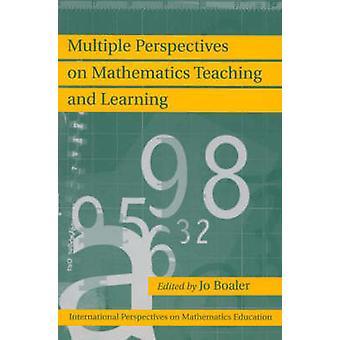 Meerdere perspectieven op wiskunde onderwijzen en leren door Boaler & Jo