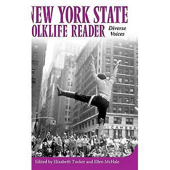 New York State Folklife Reader Diverse Voices by Tucker & Elizabeth