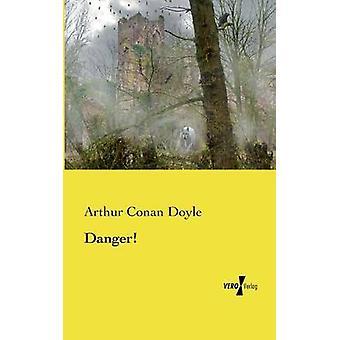 Peligro por Doyle y Arthur Conan
