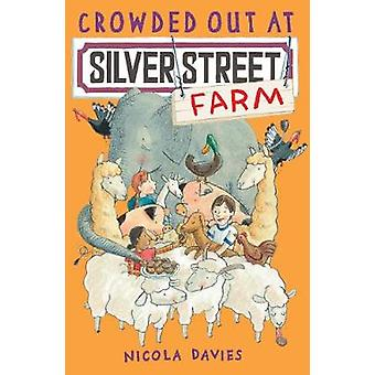 Crowded Out at Silver Street Farm by Nicola Davies & Illustrated by Katharine McEwen