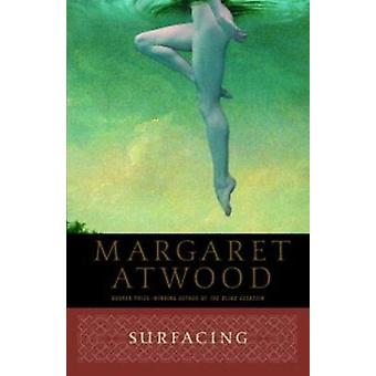 Surfacing by Margaret Eleanor Attwood - 9780385491051 Book
