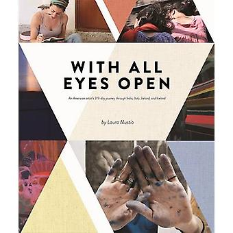 With All Eyes Open by Laura Mustio - 9780991255061 Book