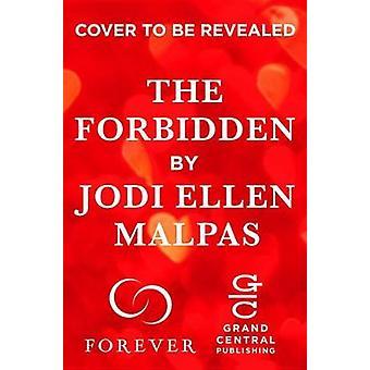 The Forbidden by Jodi Ellen Malpas - 9781455568215 Book