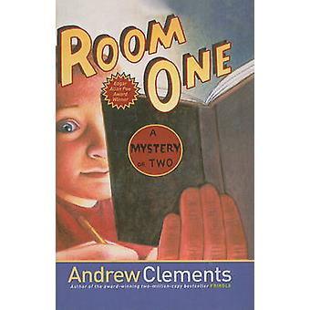 Room One - A Mystery or Two by Andrew Clements - Mark Elliott - 978160
