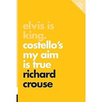 Elvis is King - Costello's My Aim is True - Pop Classics #4 by Richard