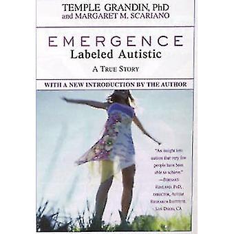 Syntymistä - merkitty autistisen Temple Grandin - Margaret M. Scariano