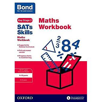 Bond SATs Skills Maths Workbook 910 Years by Andrew Baines