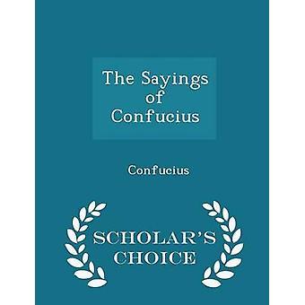 Los dichos de Confucio eruditos opción edición por Confucio