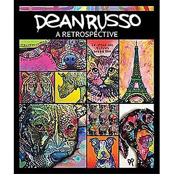 Dean Russo  A retrospective by Dean Russo