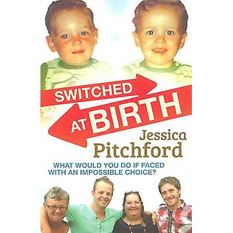 Switched at Birth by Pitchford & Jessica