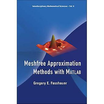 ファショーアー&グレゴリーEイリノイ工科大学とアメリカのCdrom付きMatlabによるメッシュフリー近似方法