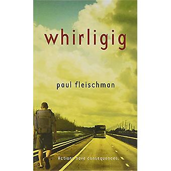 Whirligig by Paul Fleischman - 9781613832769 Book