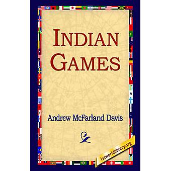 Indian Games by Davis & Andrew McFarland