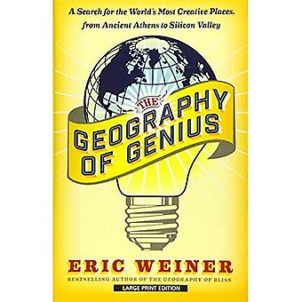 The Geography of Genius: A Search for the World's Most Creative Places from Ancient Athens to Silicon Valley (...