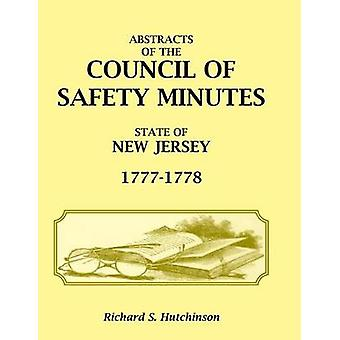 Abstracts of the Council of Safety Minutes State of New Jersey 17771778 by Hutchinson & Richard S.