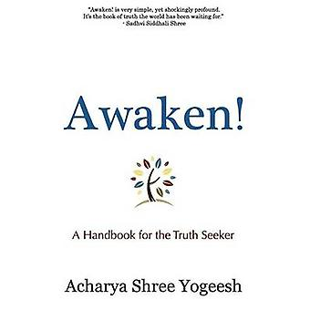 Awaken by Yogeesh & Acharya Shree
