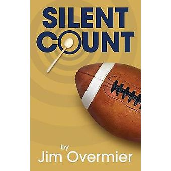 Silent Count by Overmier & James C.