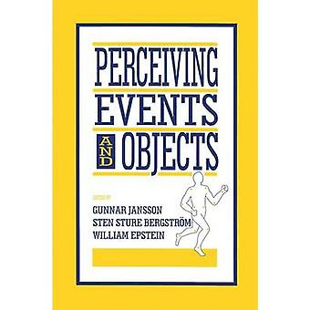 Perceiving Events and Objects by Jansson & Gunnar
