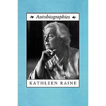 Autobiographies by Raine & Kathleen