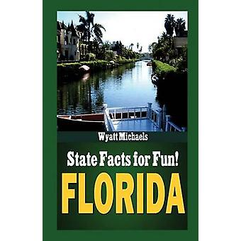 State Facts for Fun Florida by Michaels & Wyatt