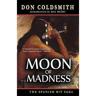 Moon of Madness by Coldsmith & Don