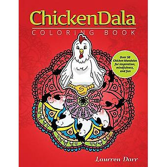ChickenDala Coloring Book by Darr &  Laurren