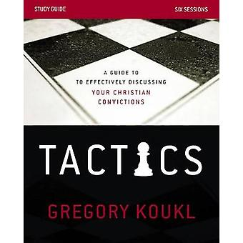 Tactics Study Guide von Gregory Koukl