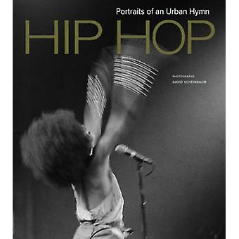 Hip HOP - Portraits of an Urban Hymn by David Scheinbaum - Michael Er