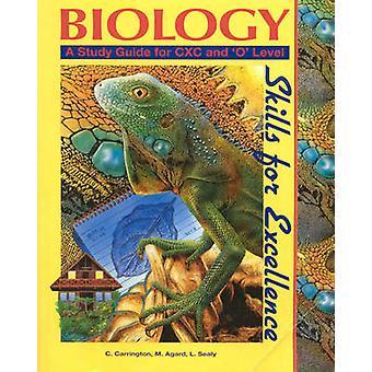 Biologi ferdigheter for excellence - Studieguide for CXC og O nivå av Cec