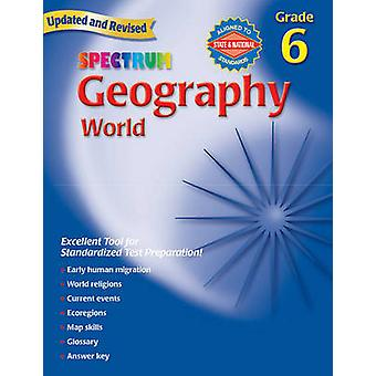 Geography - Grade 6 - The World by Spectrum - 9780769687261 Book