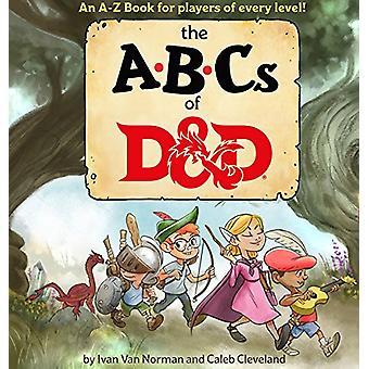 ABCs of D&d (Dungeons & Dragons Children's Book) by Ivan Van