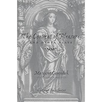 """Das Kloster des Vergnügens"""" und andere Stücke von Margaret Cavendish -"""