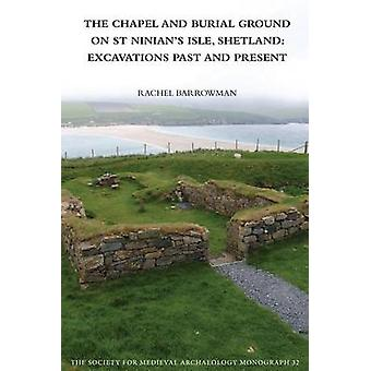 The Chapel and Burial Ground on St Ninian's Isle - Shetland - Excavati