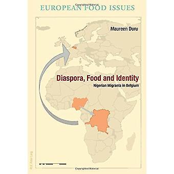 Diaspora - Food and Identity - Nigerian Migrants in Belgium by Maureen