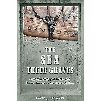 The Sea Their Graves - An Archaeology of Death and Remembrance in Mari