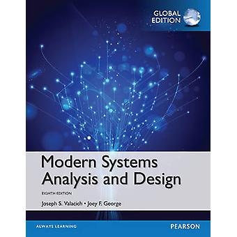 Modern Systems Analysis and Design Global Edition by Joseph Valacich
