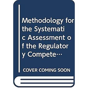 Methodology for the Systematic Assessment of the Regulatory Competenc