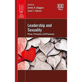 Leadership et sexualité - Pouvoir - Principes et processus par James K
