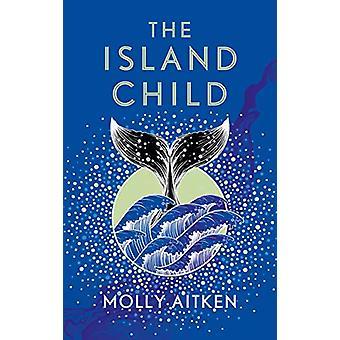 The Island Child di Molly Aitken - 9788689833Libro