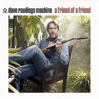 Dave Machine Rawlings - Friend of a Friend [CD] USA import