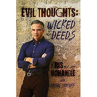 Evil Thoughts: Wicked Deeds